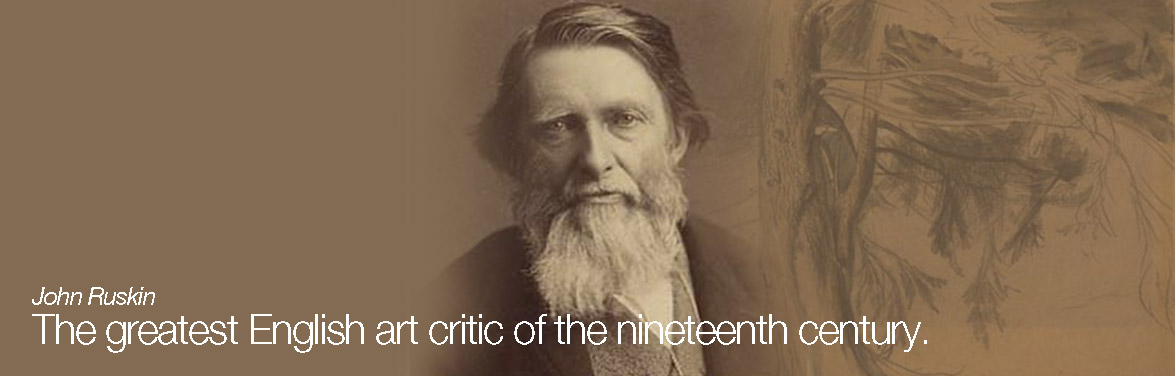 John Ruskin - The greatest English art critic